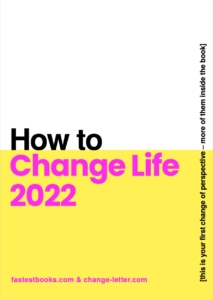 How To Change Life E-Book 2022